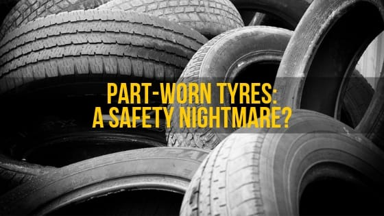 Part-Worn-Tyres-A-Safety-Nightmare